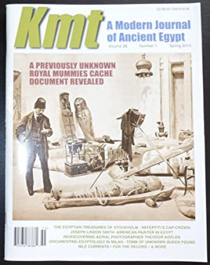 KMT Magazine: A Modern Journal of Ancient Egypt Volume 26 Number 1 Spring 2015: KMT Magazine, ...