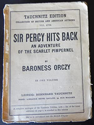 Sir Percy Hits Back: An Adventure of: Orczy, Baroness