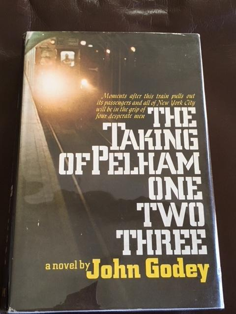 The Taking of Pelham One Two Three John Godey