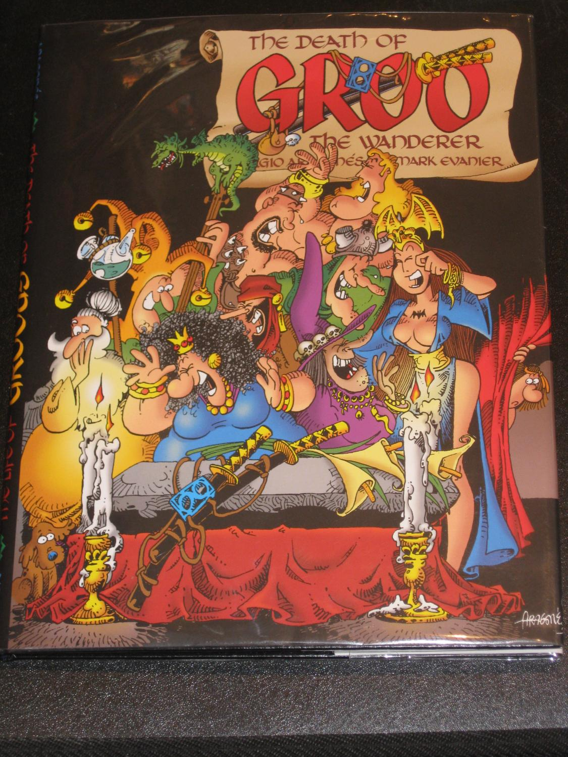 The Death of Groo The Wanderer and The Life of Groo The Wanderer: Mark Evanier