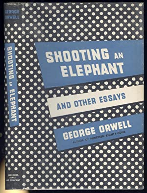 shooting elephant other essays first edition abebooks shooting an elephant and other essays george orwell