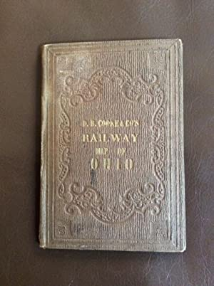 D.B. Cooke & Co's Railroad Guide for Ohio Showing All the Stations with Their Respective Distance...