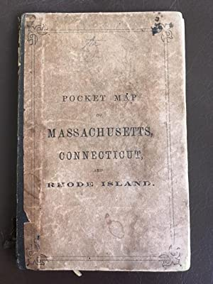A Pocket Map of Massachusetts, Connecticut, and Rhode Island with a List of All the Towns Arrange...