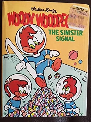 Walter Lanz Woody Woodpecker: The Sinister Signal