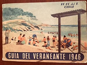 Guia del Veraneante 1946 (Guide of the Vacationer to Chile, 1946)