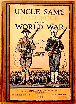 Uncle Sam's Fact Book of the World War