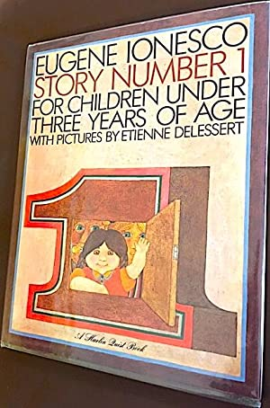 Story Number 1: For Children under Three: Eugene Ionesco and