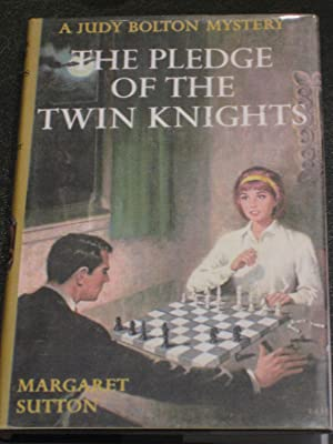 The Pledge of the Twin Knights: Margaret Sutton