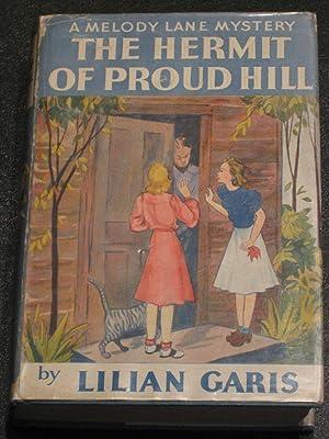 The Hermit of Proud Hill: Lilian Garis
