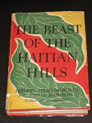 The Beast of the Haitian Hills: Philippe Thoby-Marcelin and Pierre Marcelin