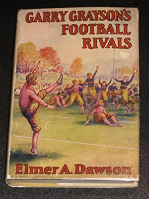 Garry Grayson's Football Rivals: Elmer A. Dawson