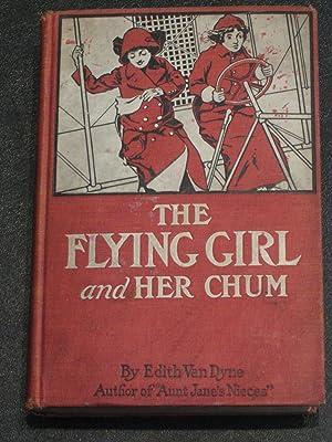 The Flying Girl and Her Chum: Edith Van Dyne