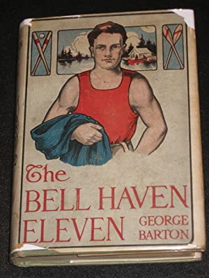 The Bell Haven Eleven: George Barton