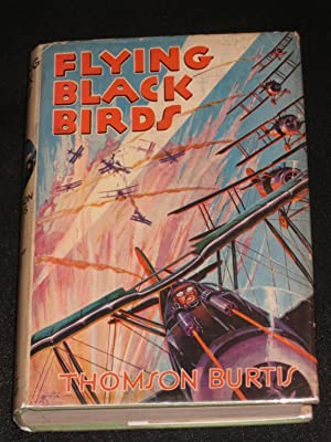 Flying Black Birds: Thomson Burtis