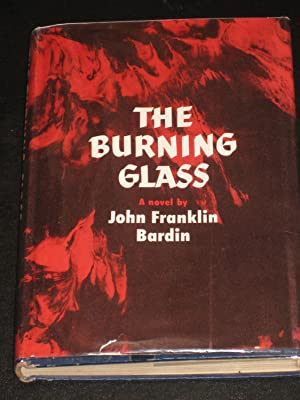 The Burning Glass: John Franklin Bardin