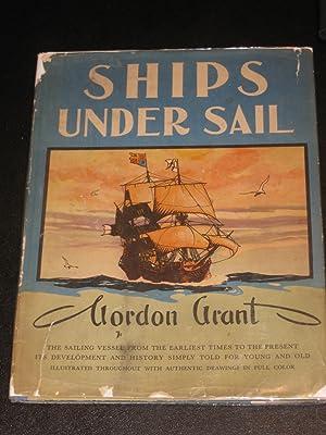 Ships Under Sail: Gordan Grant