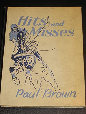 Hits and Misses: Paul Brown