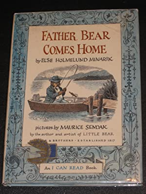 Father Bear Comes Homes: Else Holmelund Minarik and Maurice Sendak
