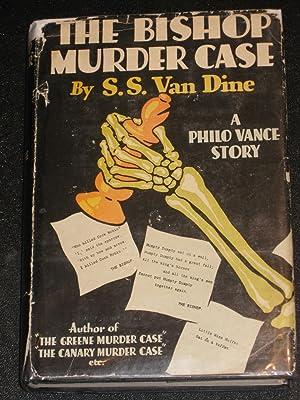 The Bishop Murder Case: S.S. Van Dine
