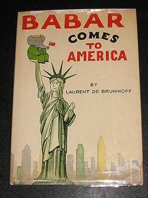 Babar Comes to America: Laurent De Brunhoff