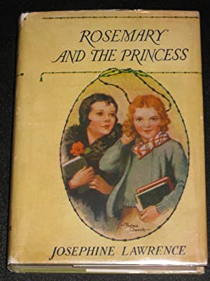 Rosemary and the Princess: Josephine Lawrence