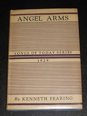Angel Arms: Kenneth Fearing