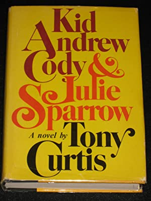 Kid Andrew Cody & Julie Sparrow: Tony Curtis