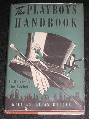 The Playboy's Handbook: William Allan Brooks