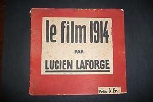 Le film 1914.: LAFORGE Lucien