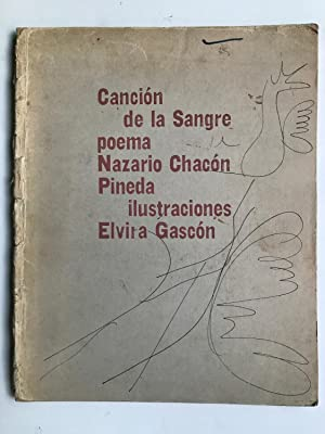 Cancion de la Sangre: Nazario Chacon Pineda