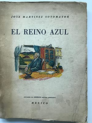 El Reino Azul: Jose Martinez Sotomayor
