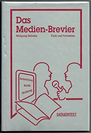 Medienbrevier Funk und Fernsehen. Beobachtung - Kritik: Reineke, Wolfgang:
