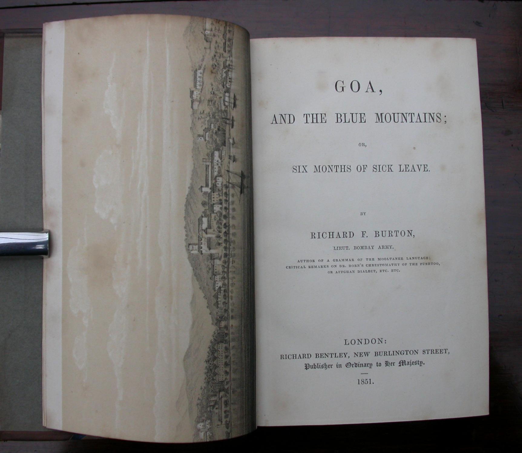 Goa, and the Blue Mountains; or Six months of Sick Leave.: Burton, Richard F.