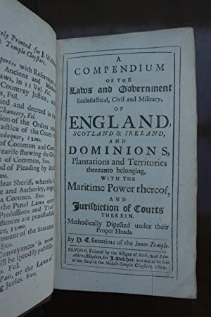 A Compendium of the Laws and Government Ecclesiastical, Civil and Military, of England, Scotland &...