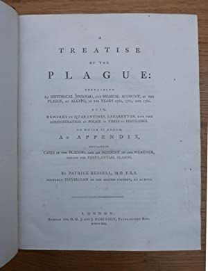A Treatise of the Plague: containing an Historical Journal, and medical account, of the Plague, at ...