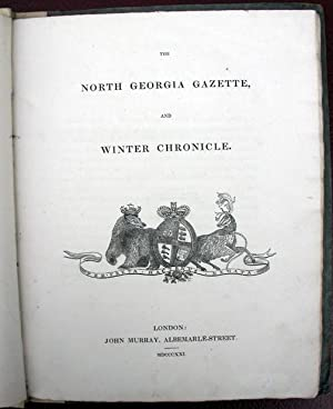 The North Georgia Gazette and Winter Chronicle.: Sabine, Capt. Edward. Editor.