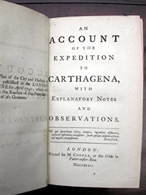 An Account of the Expedition to Carthagena with Explanatory Notes and Observations.: Knowles, ...