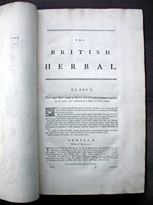 The British Herbal; an History of Plants and Trees, Natives of Britain, Cultivated for use, or ...
