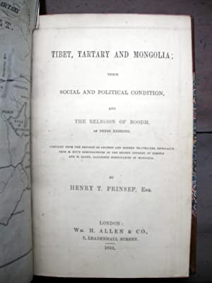 Tibet, Tartary and Mongolia; Their Social and Political Condition, and the Religion of Boodh, as ...