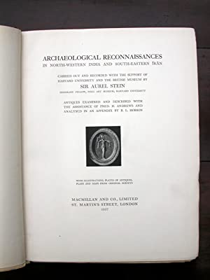 Archaeological Reconnaissances in North India and South-Eastern IRAN.: Stein, Sir Aurel.