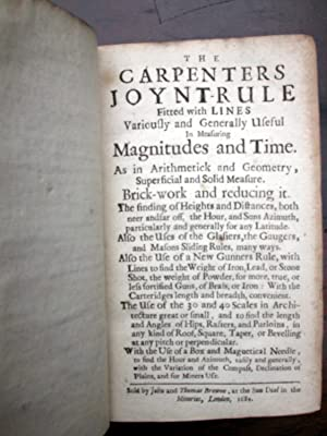 The Carpenters Joynt-Rule fitted with Lines variously and generally useful in meaning of Magnitudes...