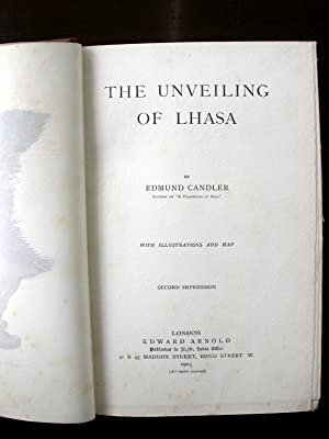 The Unveiling of Lhasa. .'Morrell Binding': Candler, Edmund.