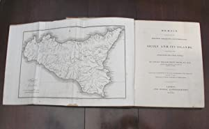 Memoir Descriptive of the Resources, Inhabitants, and Hydrography of Sicily and its Islands, ...