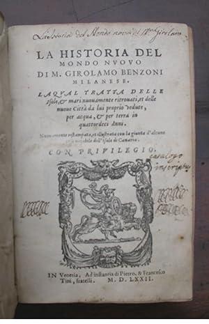 La Historia del Mondo Nuovo, di M.: Benzoni, Girolamo.