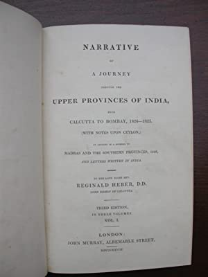 Narrative of a Journey through the Upper Provinces of India from Calcutta to Bombay 1824-1825. (...