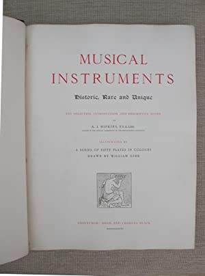 Musical Instruments Historic, Rare and Unique.: Hipkins, A. J.( F. S. A. Lond.)