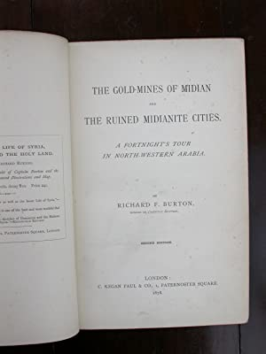 The GOLD-MINES OF MIDIAN AND THE RUINED MIDIANITE CITIES. A Fortnight's Tour in North-Western ...