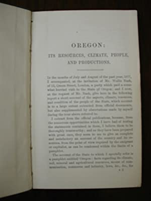 Oregon : Its Resources, Climate, People, and Productions: Moseley, H.N. [F.R.S.]