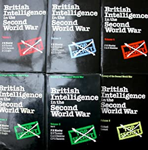 British Intelligence in the Second World War: Its Influence on Strategy and Operations. Complete ...