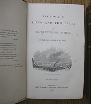 Lands of the Slave and the Free: or Cuba, the United States, and Canada, Two Volumes.: Murray, ...